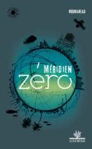 Mourareau, Meridian Zero