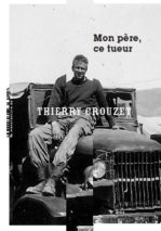 Thierry Crouzet, My Father, This Killer