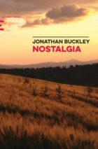 Jonathan Buckley, Nostalgia