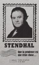 Stendhal, Que la prudence est une triste chose...