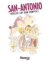 San-Antonio, Réglez-lui son compte!