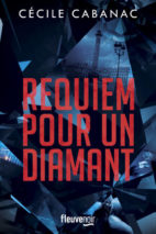 Cécile Cabanac, Requiem for a Diamond