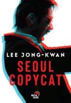 Lee Jong-Kwan, Séoul copycat