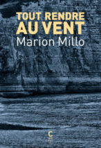 Marion Millo, Give it All Back to the Wind
