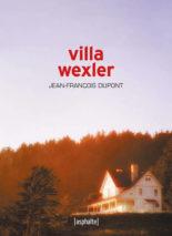 Jean-François Dupont, Villa Wexler