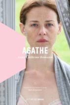 Anne Cathrine Bomann, Agathe