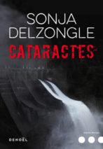 Sonja Delzongle, Cataractes