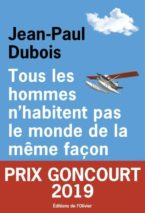 Jean-Paul Dubois, Not All Men Live the Same Way