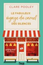 Clare Pooley, Le Fabuleux Voyage du carnet des silences