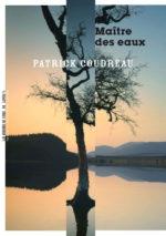 Patrick Coudreau, Maître des eaux