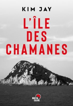 Kim Jay, L'île des chamanes