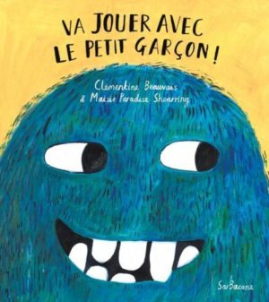 Clémentine Beauvais, Va jouer avec le petit garçon