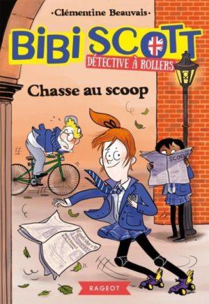Clémentine Beauvais, Bibi Scott détective à rollers