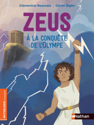 Clémentine Beauvais, Zeus à la conquête de l'Olympe