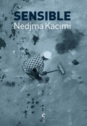 Nedjma Kacimi, Sensible