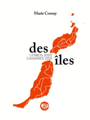 Marie Cosnay, Des îles