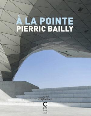 Pierric Bailly, À la pointe