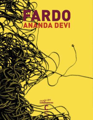 Ananda Devi, Fardo