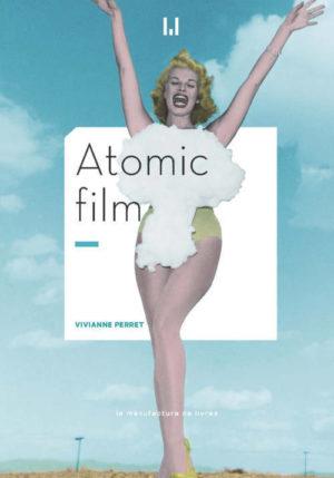 Vivianne Perret, Atomic film