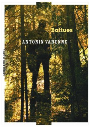 Antonin Varenne, Battues