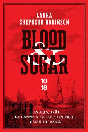 Laura Shepherd-Robinson, Blood & Sugar