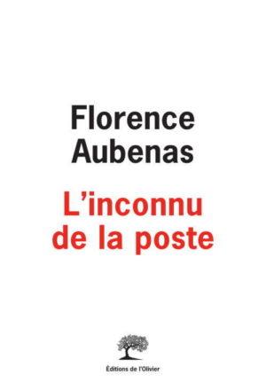 Florence Aubenas, L'Inconnu de la poste