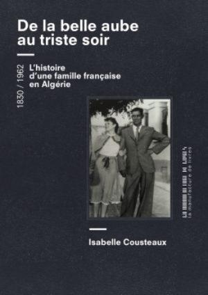 Isabelle Cousteaux, De la belle aube au triste soir