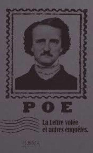 Edgar Allan Poe, La lettre volée et autres enquêtes