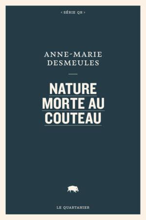 Anne-Marie Desmeules, Nature morte au couteau