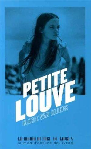 Marie Van Moere, Petite louve (EO)