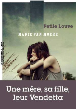 Marie Van Moere, Petite louve