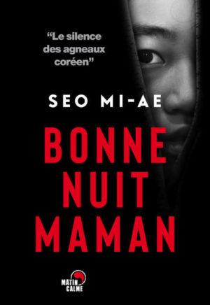 Seo Mi-ae, Bonne nuit maman