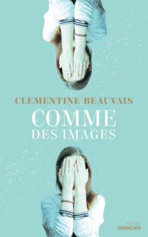 Clémentine Beauvais, Comme des images
