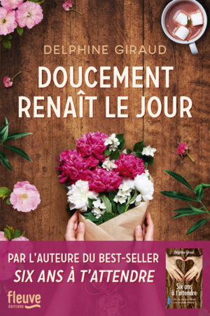 Delphine Giraud, Doucement renaît le jour