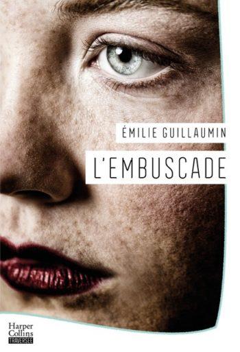 <em>L'embuscade</em> d'Émilie Guillaumin bientôt disponible