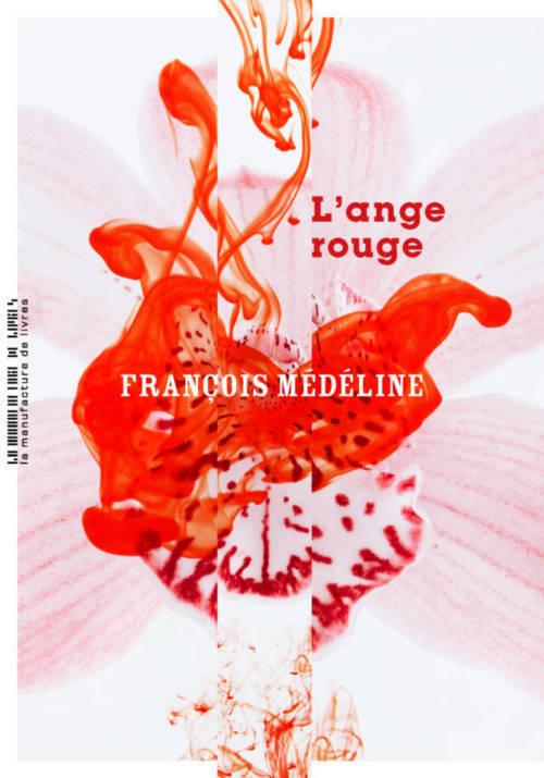 François Médéline, The Red Angel