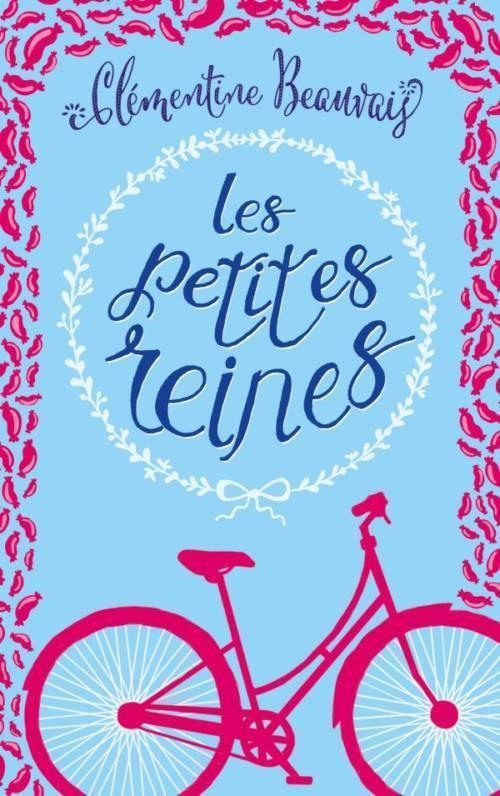Clémentine Beauvais, Les petites reines
