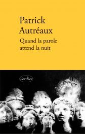 Patrick Autréaux, When the Word Waits for the Night