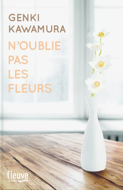 N'oublie pas les fleurs